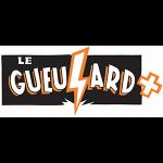 LE GUEULARD +